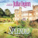 Splendid, Julia Quinn