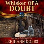Whisker of a Doubt, Leighann Dobbs