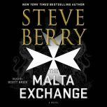 The Malta Exchange A Novel, Steve Berry