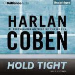 Hold Tight, Harlan Coben