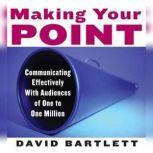 Making Your Point, David Bartlett