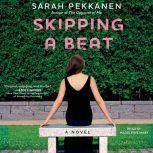 Skipping a Beat, Sarah Pekkanen