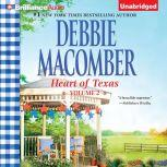 Heart of Texas, Volume 3 Nell's Cowboy and Lone Star Baby, Debbie Macomber