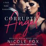 Corrupted Angel, Nicole Fox