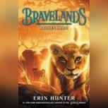 Bravelands #1: Broken Pride, Erin Hunter