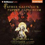 Father Gaetano's Puppet Catechism, Mike Mignola