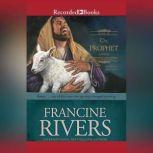 The Prophet Amos, Francine Rivers