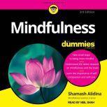 Mindfulness For Dummies 3rd Edition, Shamash Alidina