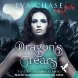 Dragon's Tears A Reverse Harem Paranormal Romance, Eva Chase