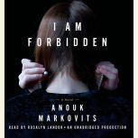 I Am Forbidden, Anouk Markovits