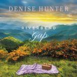 Riverbend Gap, Denise Hunter