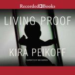 Living Proof, Kira Peikoff