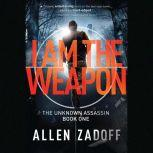 I Am the Weapon, Allen Zadoff