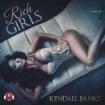 Rich Girls, Kendall Banks