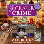 No Grater Crime, Maddie Day