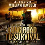 Long Road to Survival The Complete Box Set: A Post-Apocalyptic, Survival Thriller, Lee Bradford