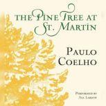 The Pine Tree at St. Martin, Paulo Coelho