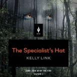 The Specialist's Hat A Short Horror Story, Kelly Link