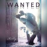 Wanted, Kelly Elliott