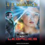 Legacies, Jr. Modesitt