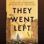 They Went Left, Monica Hesse