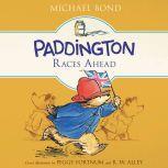 Paddington Races Ahead, Michael Bond