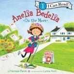 Amelia Bedelia on the Move, Herman Parish