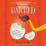 The Enchanted Files: Hatched, Bruce Coville