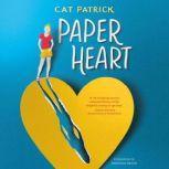 Paper Heart, Cat Patrick