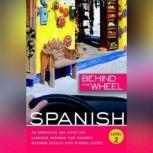 Behind the Wheel - Spanish 2, Behind the Wheel