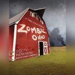 Zombie, Ohio A Tale of the Undead, Scott Kenemore