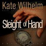 Sleight of Hand, Kate Wilhelm
