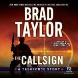 The Callsign A Taskforce Story, Brad Taylor