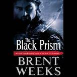 The Black Prism, Brent Weeks