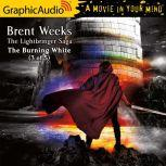 The Burning White (3 of 5), Brent Weeks