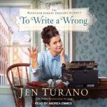 To Write a Wrong, Jen Turano