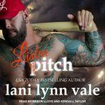 Listen, Pitch, Lani Lynn Vale