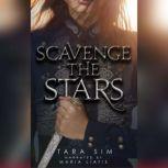 Scavenge the Stars, Tara Sim