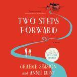 Two Steps Forward, Graeme Simsion