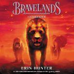 Bravelands #6: Oathkeeper, Erin Hunter