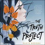 The Truth Project, Dante Medema