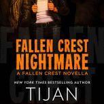 Fallen Crest Nightmare A Fallen Crest Novella, Tijan