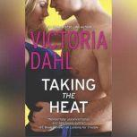 Taking the Heat, Victoria Dahl