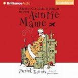 Around the World with Auntie Mame, Patrick Dennis