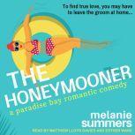 The Honeymooner, Melanie Summers