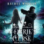 A Faerie's Curse, Rachel Morgan