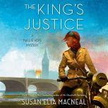 The King's Justice A Maggie Hope Mystery, Susan Elia MacNeal