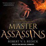 Master Assassins, Robert V. S. Redick