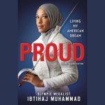 Proud (Young Readers Edition) Living My American Dream, Ibtihaj Muhammad