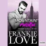 Mountain Manhattan Mountain Man in the Big City, Frankie Love